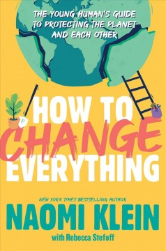 How to change everything : the young human