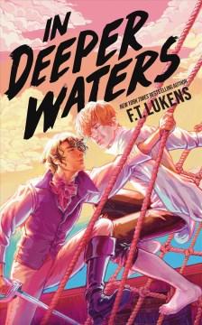 In deeper waters / F. T. Lukens.