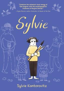 Sylvie / Sylvie Kantorovitz.