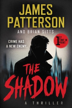 The Shadow / James Patterson and Brian Sitts.