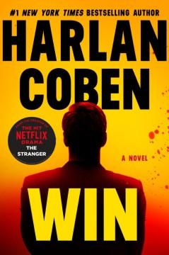 Win / Harlan Coben.