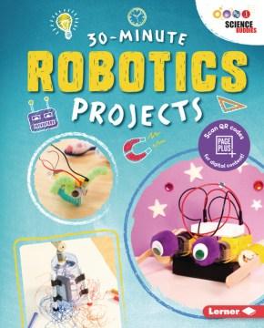 30 minutes robotics projects
