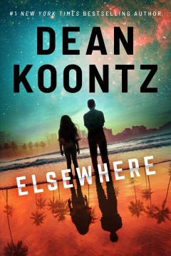 Elsewhere / Dean Koontz.