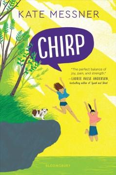 Chirp / Kate Messner.