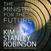 The ministry for the future Kim Stanley Robinson.