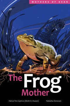 The frog mother / by Hetxw