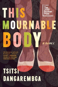 This Mournable Body by Tsitsi Dangarembga (Faber & Faber)