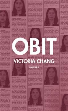 Obit : poems / Victoria Chang.