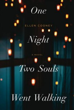 One night two souls went walking / Ellen Cooney.