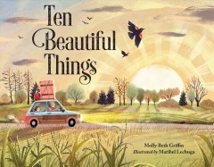 Ten beautiful things / Molly Beth Griffin.