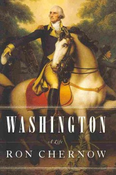 Washington : a life / Ron Chernow.