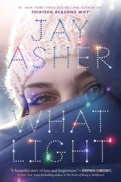 What light / Jay Asher.
