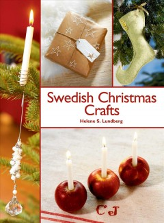 Swedish christmas crafts / Helene S. Lundberg.