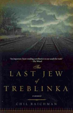 The last Jew of Treblinka : a survivor