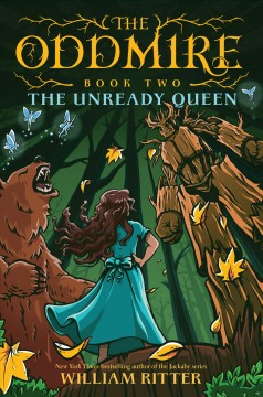 The unready queen / written and illustrated by William Ritter.