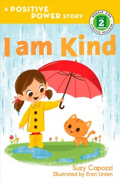 I am kind / Suzy Capozzi ; illustrated by Eren Unten.
