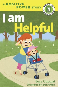 I am helpful / Suzy Capozzi ; illustrated by Eren Unten.
