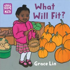 What will fit? / Grace Lin.