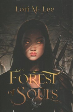 Forest of souls / Lori M. Lee.