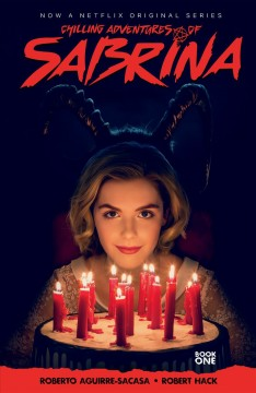 Chilling Adventures of Sabrina, Vol 1: The Crucible