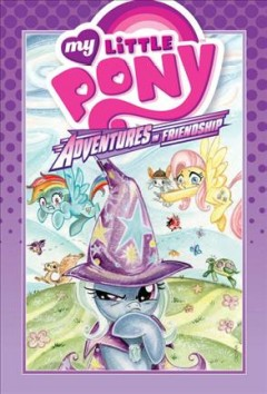 My little pony. Adventures in friendship. [1].