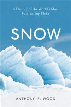 Snow: A history of the World