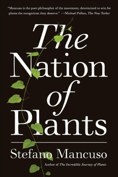 The nation of plants / Stefano Mancuso, translated from the Italian by Gregory Conti.