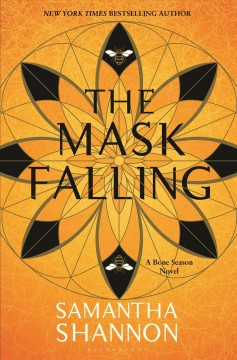 The mask falling / Samantha Shannon.
