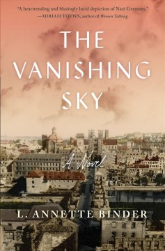 The vanishing sky / L. Annette Binder.