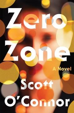Zero zone / Scott O