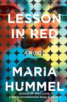 Lesson in red : a novel / Maria Hummel.