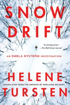 Snowdrift / Helene Tursten ; translated from the Swedish by Marlaine Delargy.