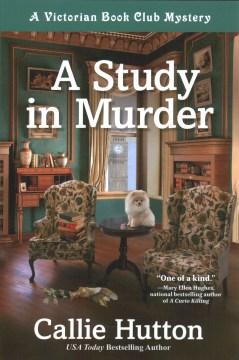 A study in murder / Callie Hutton.