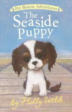 The seaside puppy / Holly Webb ; illustrated by Sophy Williams.