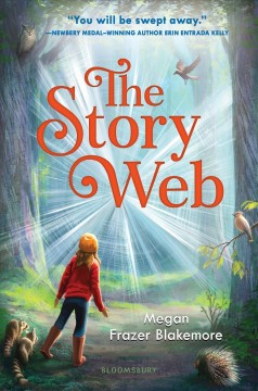 The story web / Megan Frazer Blakemore.