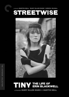 Streetwise. Tiny : the life of Erin Blackwell.
