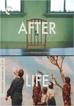 After life / producers, Masayuki Akieda, Shiho Sato ; written and directed by Hirokazu Koreeda.