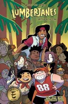 Lumberjanes. [17], Smitten in the stars / Kat Leyh, Shannon Walters ; illustrated by Kanesha Bryant.