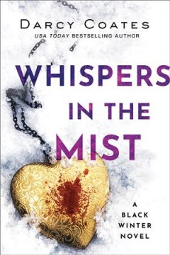 Whispers in the mist / Darcy Coates.