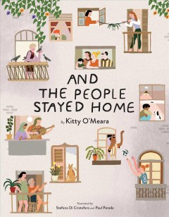 And the people stayed home / by Kitty O