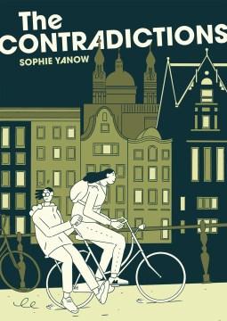 The contradictions / Sophie Yanow.