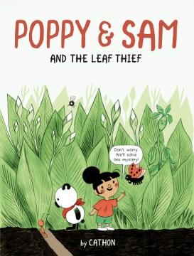 Poppy & Sam and the leaf thief / by Cathon ; translated by Karen Li.