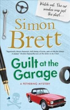 Guilt at the garage / Simon Brett.