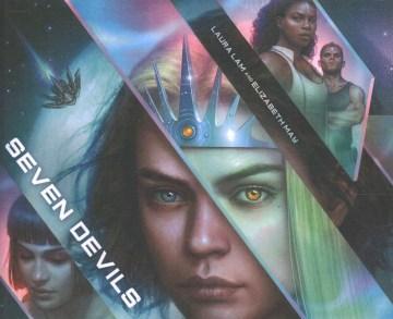 Seven devils / Laura Lam and Elizabeth May.