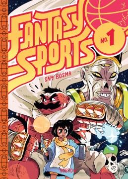 Fantasy sports. No. 1 / Sam Bosma.