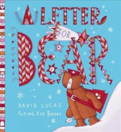 A letter for Bear / David Lucas.