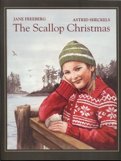 The scallop Christmas / Jane Freeberg ; illustrated by Astrid Sheckels.
