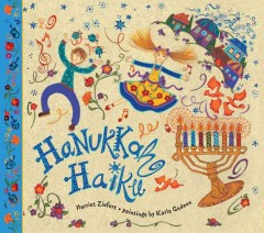 Hanukkah haiku / Harriet Ziefert ; paintings by Karla Gudeon.