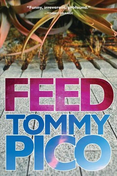 Feed / Tommy Pico.
