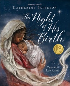 The night of his birth / Katherine Paterson ; illustrated by Lisa Aisato.